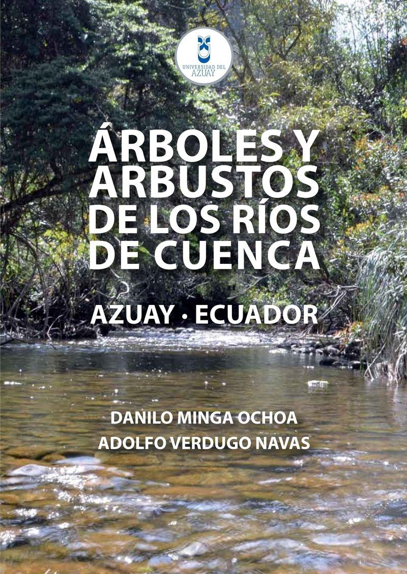 Árboles y arbustos de los ríos de Cuenca